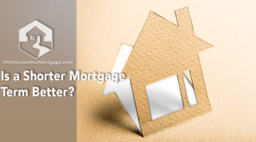 Is a Shorter Mortgage Term Better?